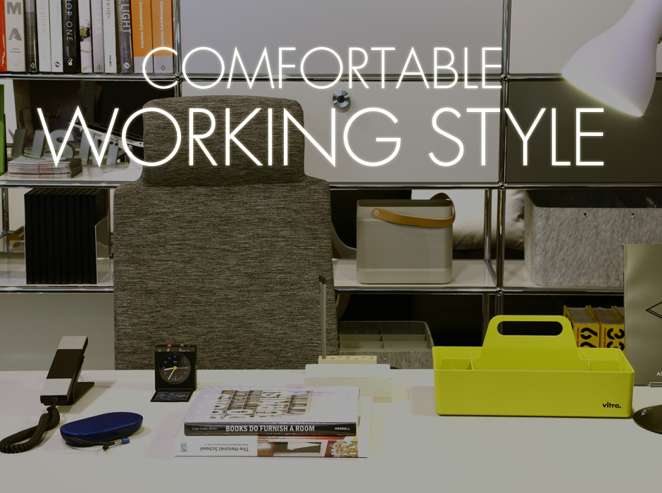 HOME & OFFICE COMFORTABLE WORKING STYLE
