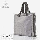 AMARIO アマリオ tatam 15 タタム 15 ブリーフケース & トートバッグ A4サイズ・15インチPC対応 カラー:2色