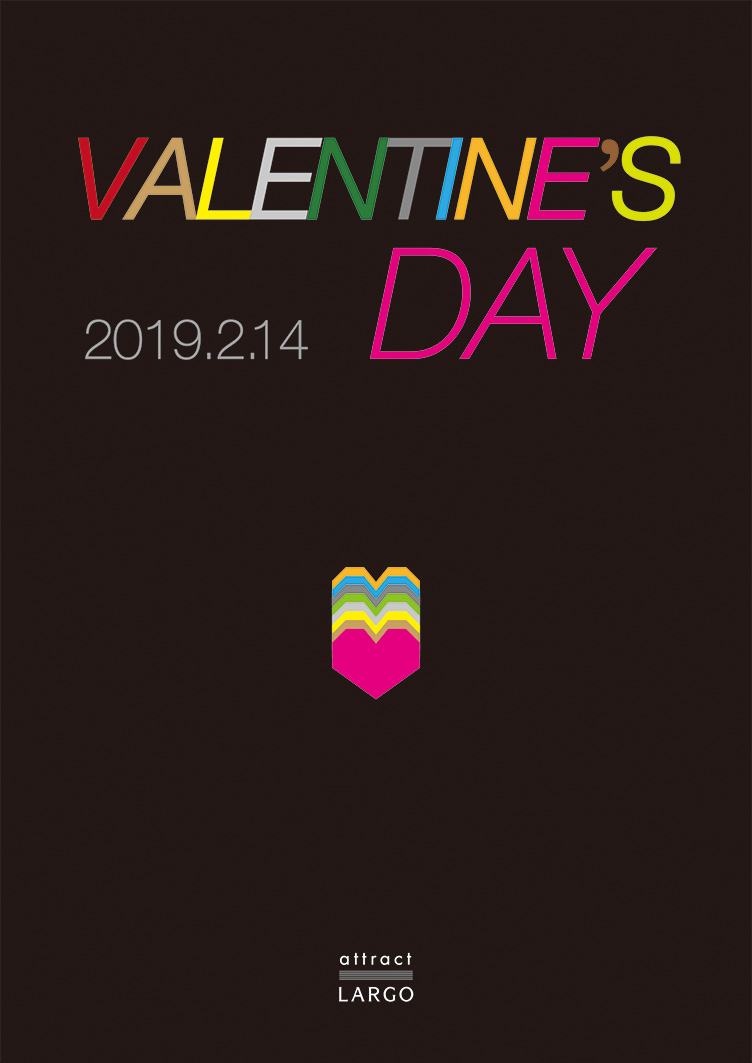 attract LARGO VALENTINE'S DAY 2019.2.14