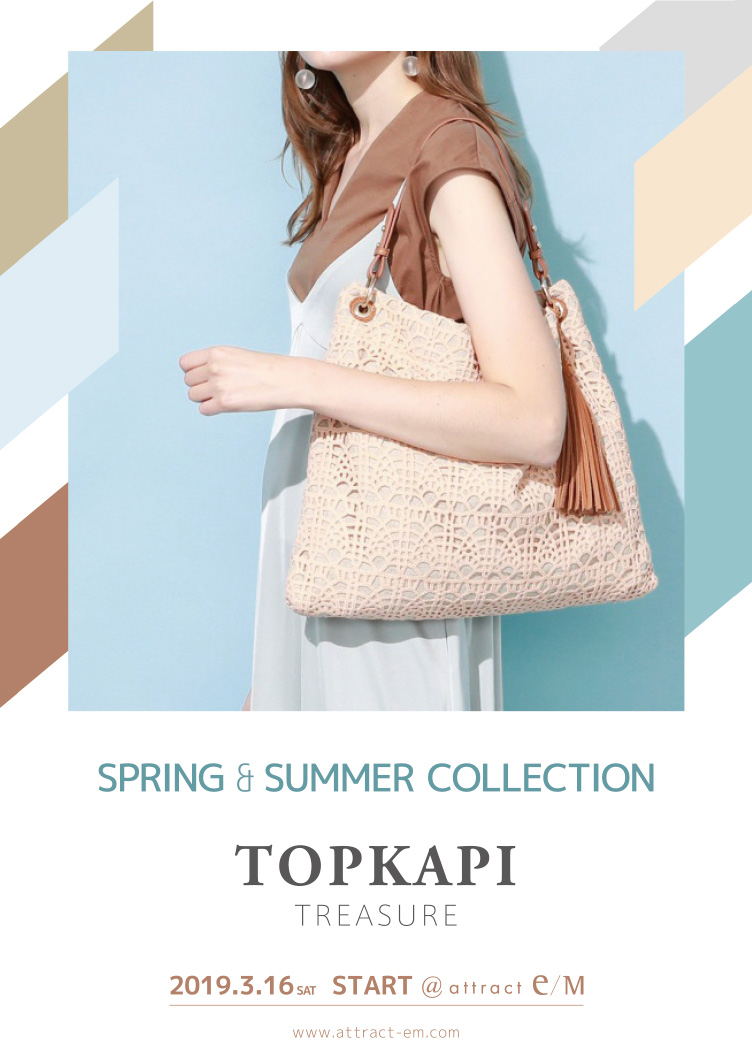TOPKAPI TREASURE SPRING & SUMMER COLLECTION