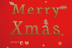 Merry Xmas 2019 – attract e/M
