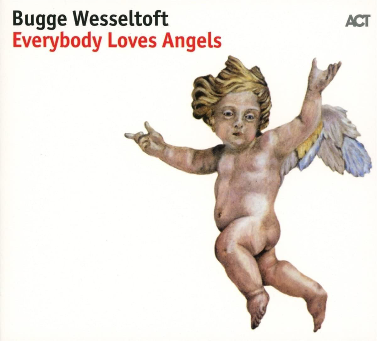 Bugge Wesseltoft / Everybody Loves Angels